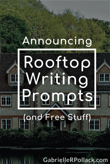 Announcing Rooftop Writing Prompts (and Free Stuff).png